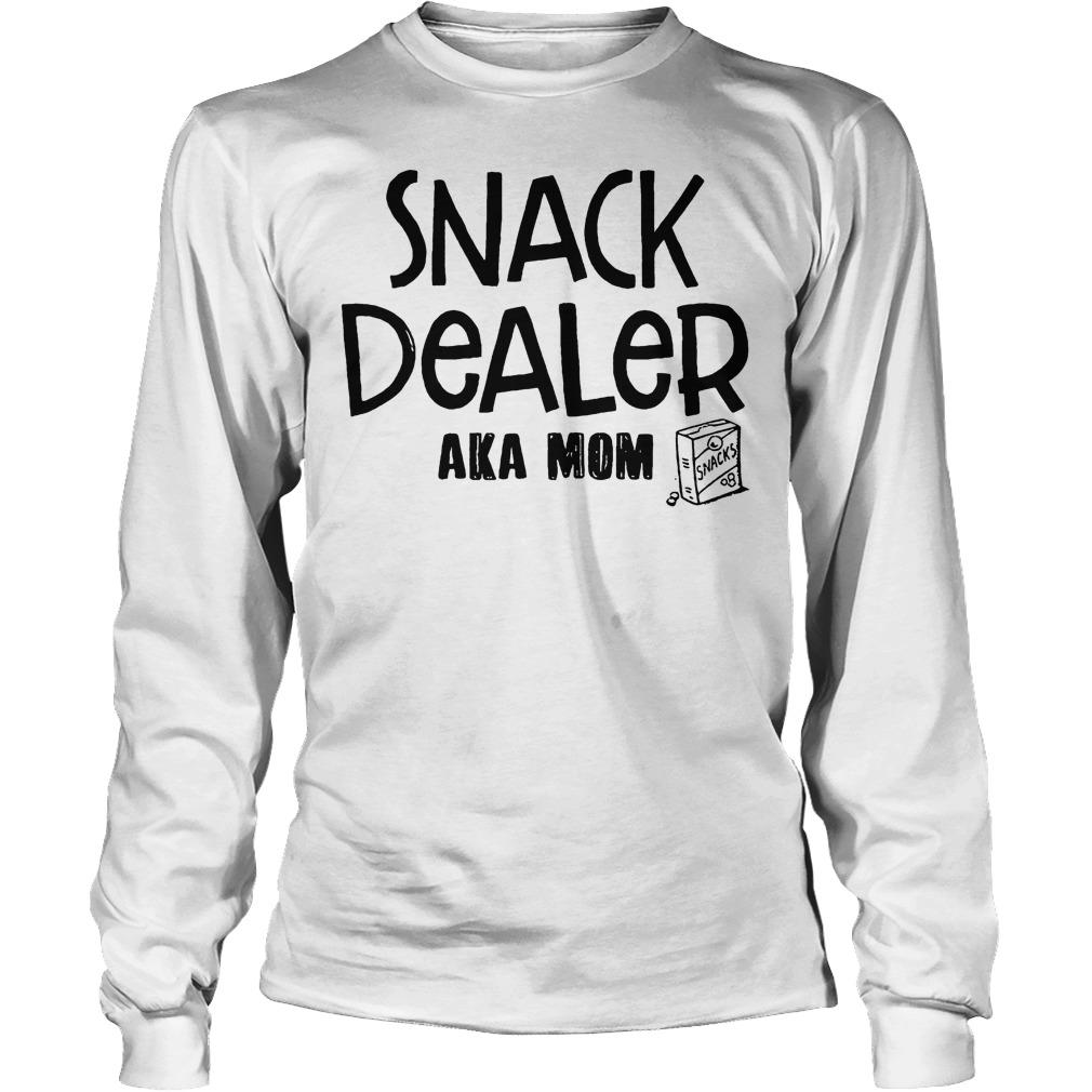Snack Dealer Aka Mom Longsleeve