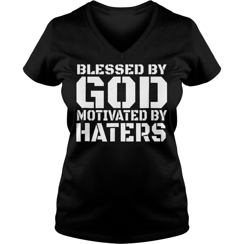Blessed By God Motivated T-Shirt Ladies V-Neck