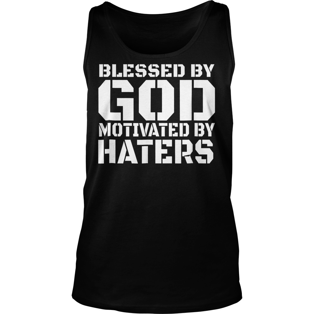 Blessed By God Motivated T-Shirt Tank Top Unisex