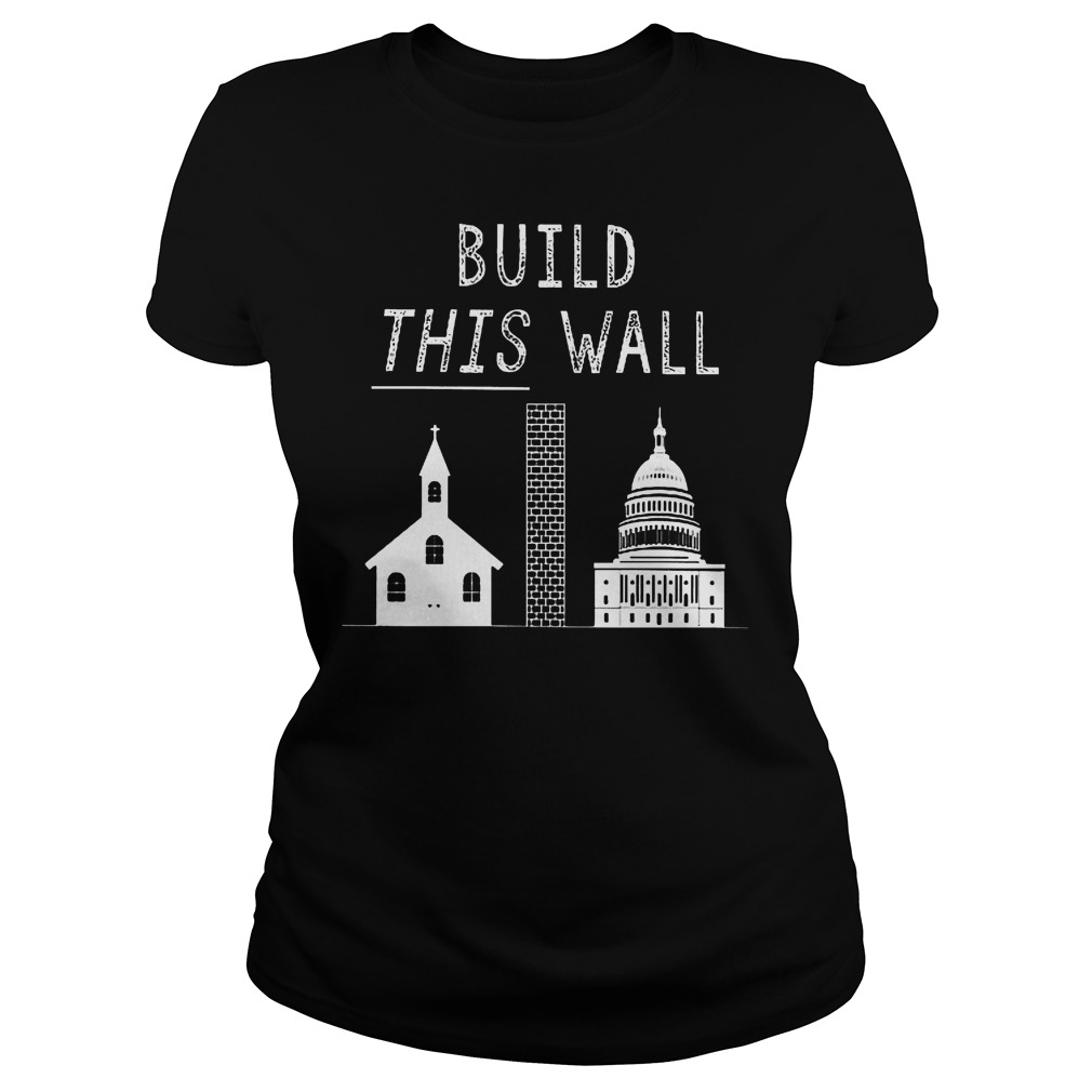 Build This War Trump Policy T-Shirt Ladies Tee