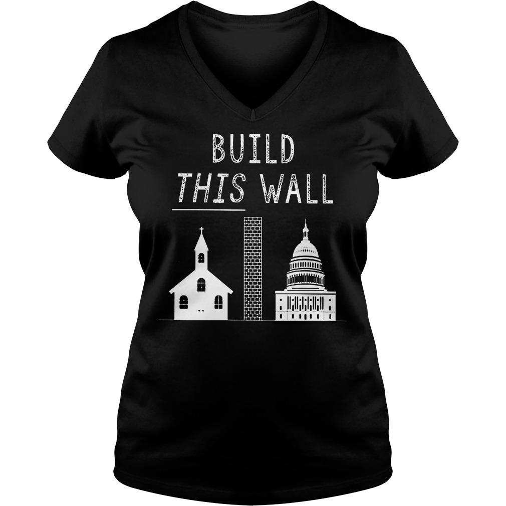 Build This War Trump Policy T-Shirt Ladies V-Neck