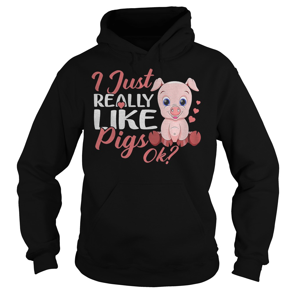 Official I Just Really Like Pigs T-Shirt Hoodie
