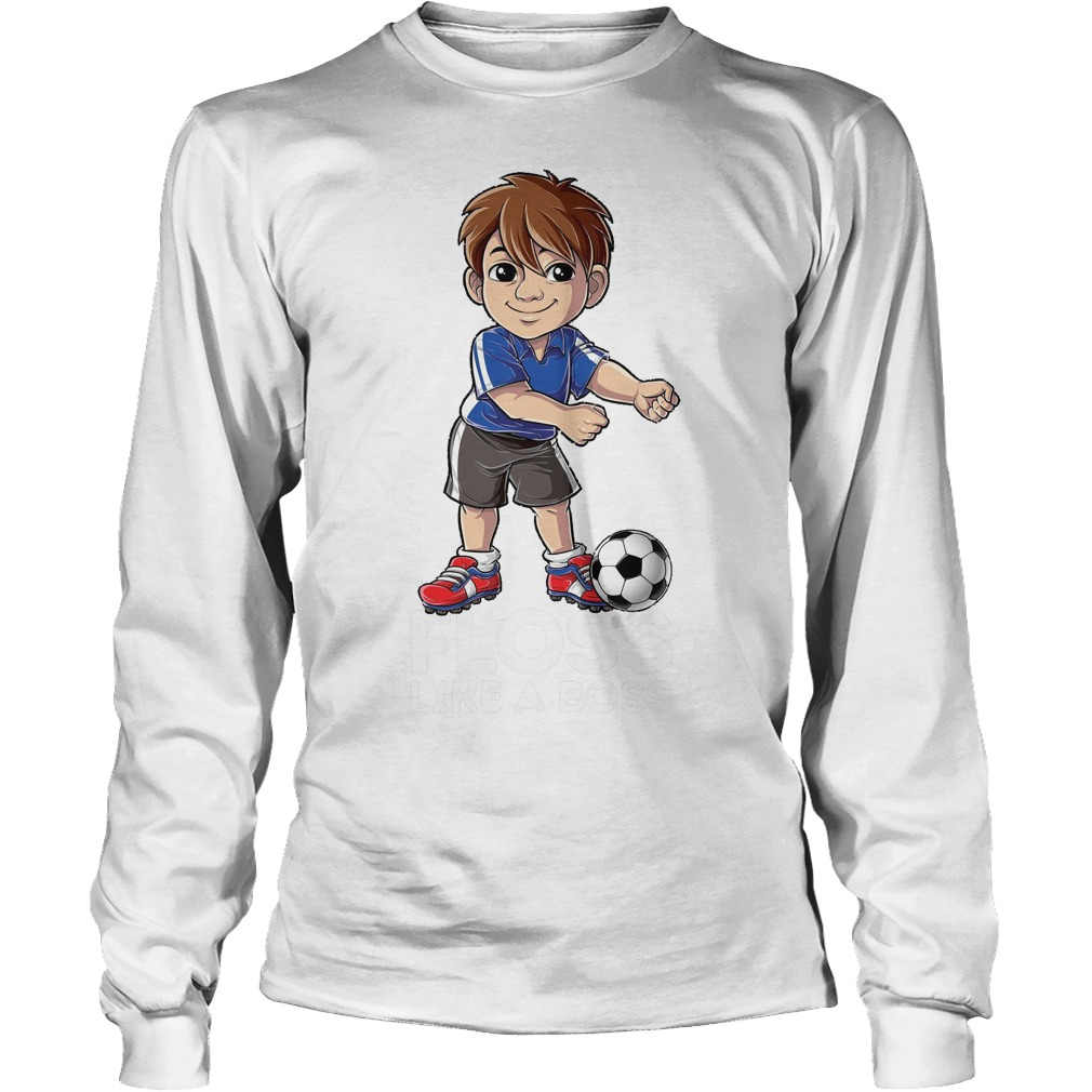 Soccer Boy Flossing Players Floss Like A Boss T-Shirt Unisex Longsleeve Tee