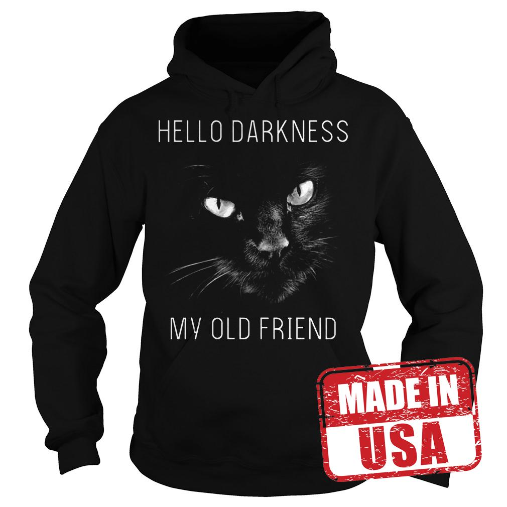 Best Price Cat Hello darkness my old friend Shirt Hoodie