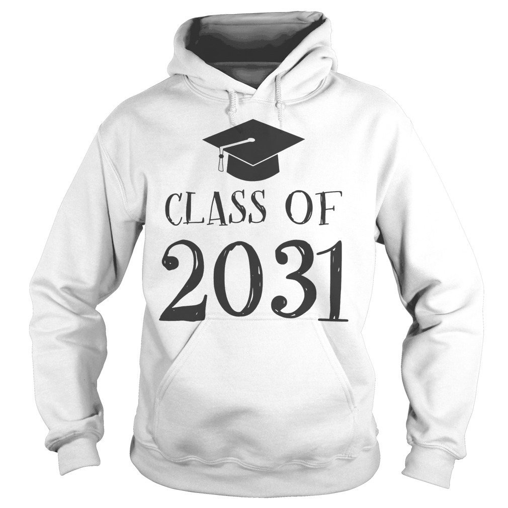 Best Price Class Of 2031 Grow With Me First Day Of School T-Shirt Hoodie