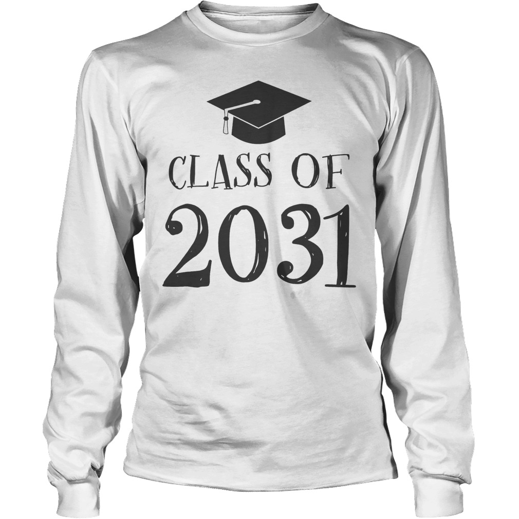 Best Price Class Of 2031 Grow With Me First Day Of School T-Shirt Longsleeve Tee Unisex