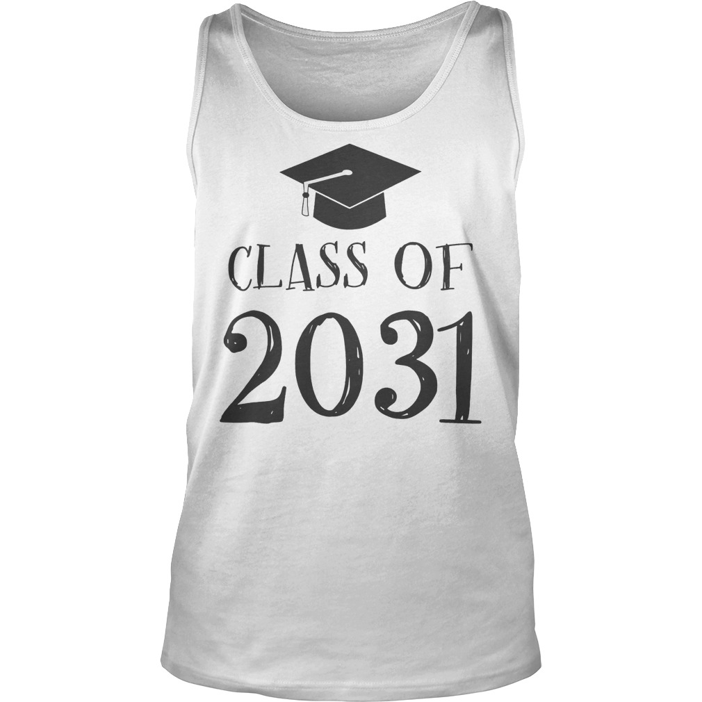 Best Price Class Of 2031 Grow With Me First Day Of School T-Shirt Tank Top Unisex