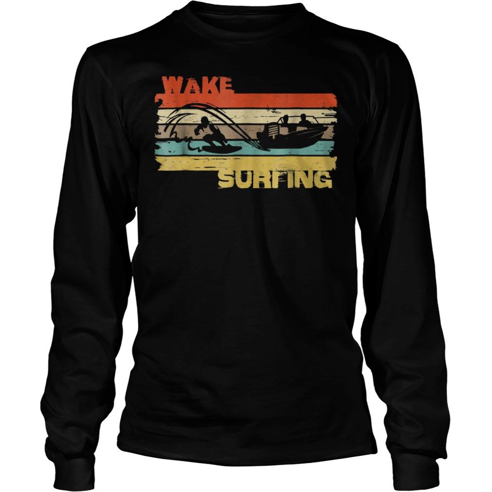 Best Price Wakesurfing Vintage T-Shirt Longsleeve Tee Unisex