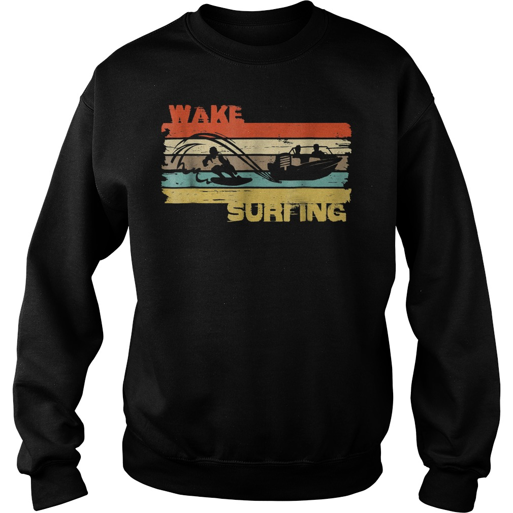 Best Price Wakesurfing Vintage T-Shirt Sweatshirt Unisex