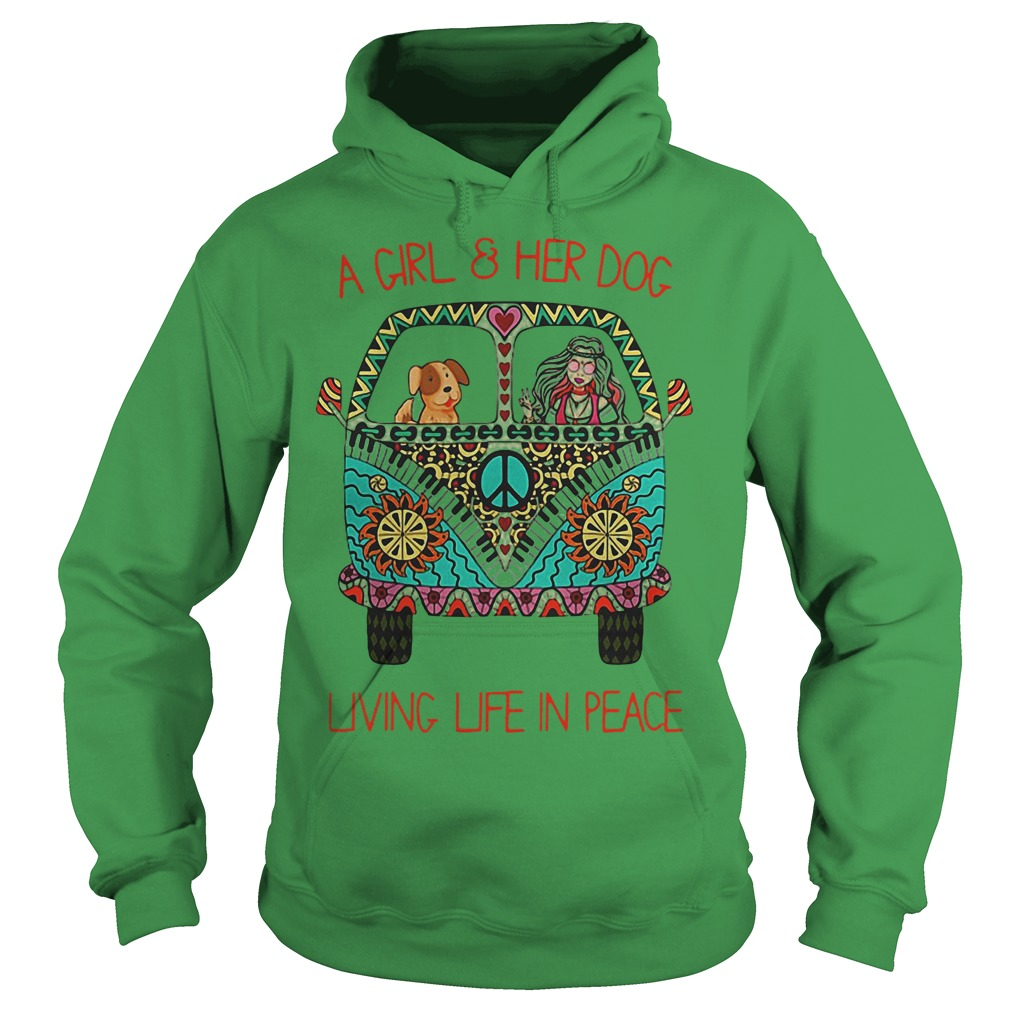 Cheap Hippie Vintage Bus A Girl And Her Dog Living Life In Peace Shirt Hoodie
