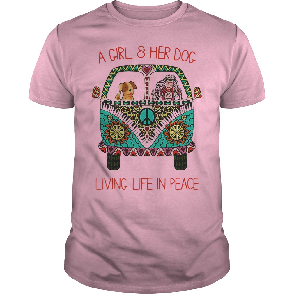 Cheap Hippie Vintage Bus A Girl And Her Dog Living Life In Peace Shirt