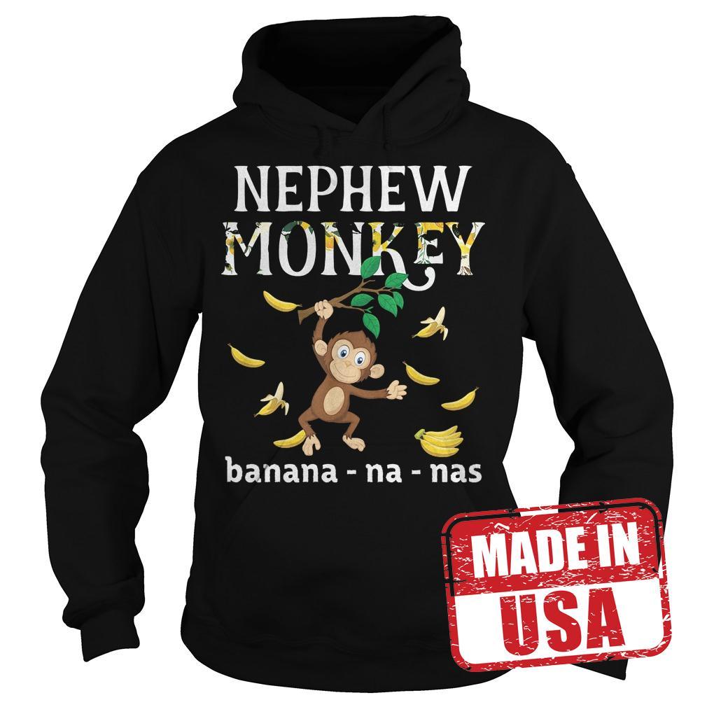Official Nephew Monkey banana shirt Hoodie