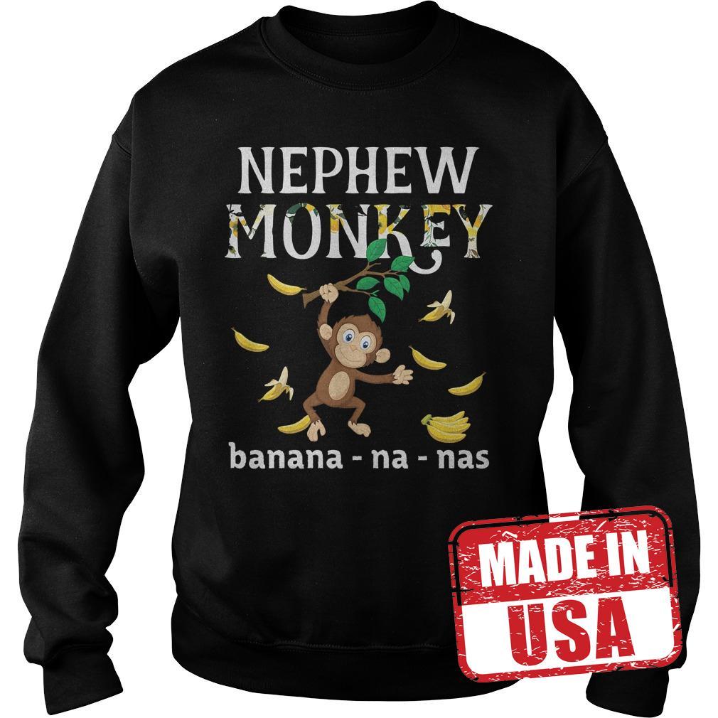 Official Nephew Monkey banana shirt Sweatshirt Unisex