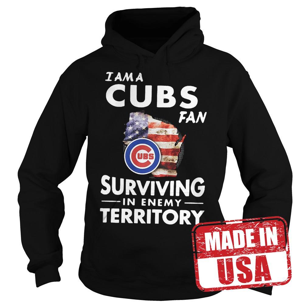 Original I am a Cubs fan surviving in enemy territory shirt Hoodie