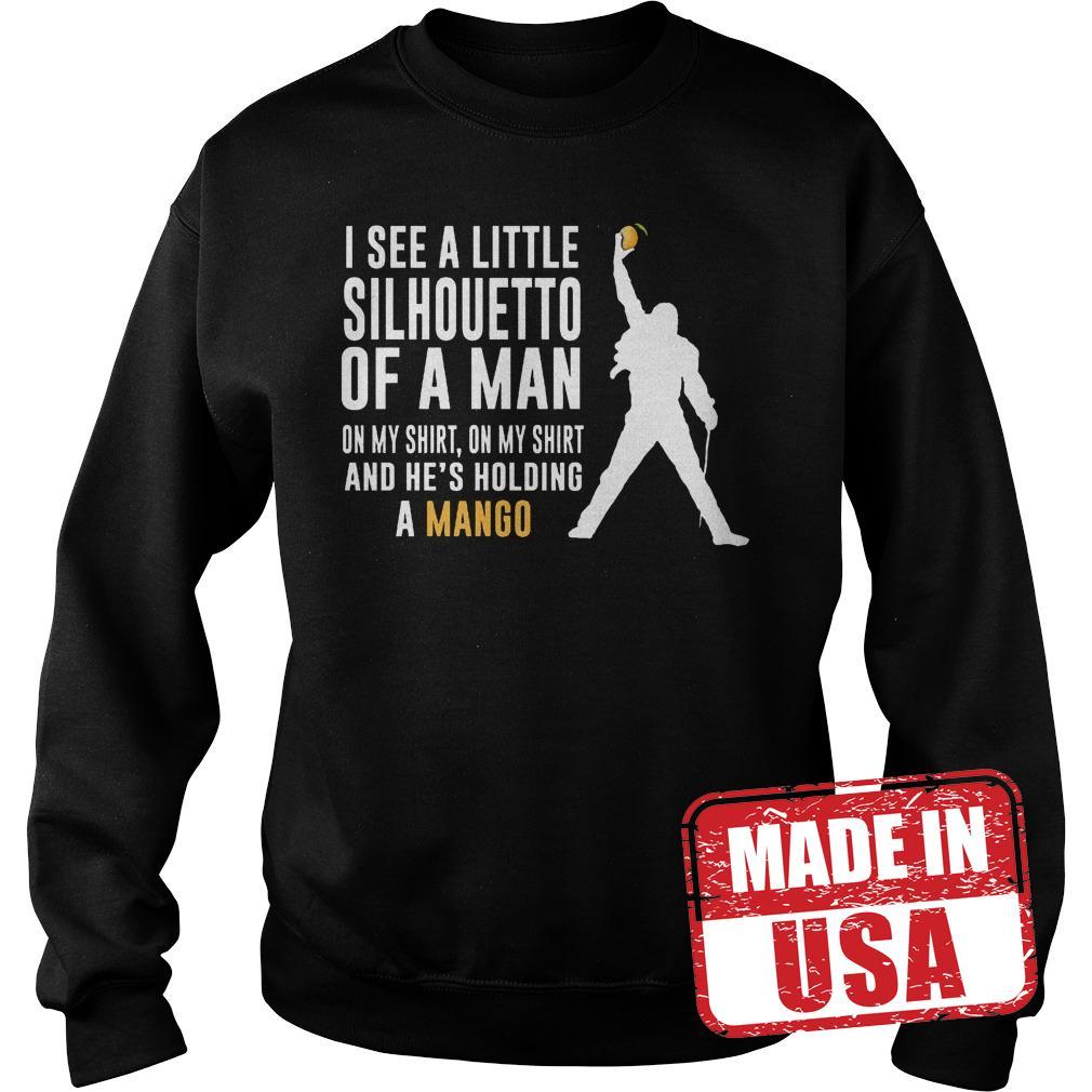 Original I see a little silhouetoo of a man oh my shirt on my shirt and he's holding a mango shirt Sweatshirt Unisex
