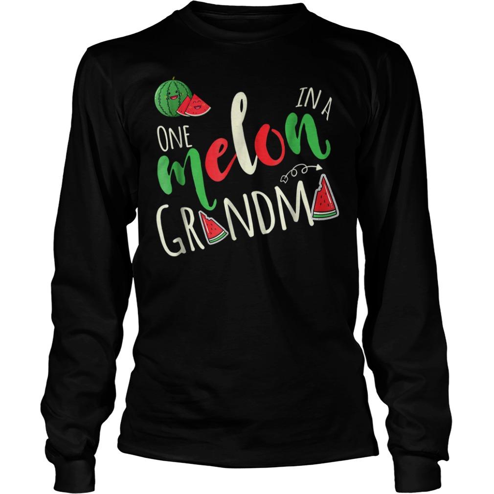 Premium One Melon In A Grandma T-Shirt Longsleeve Tee Unisex