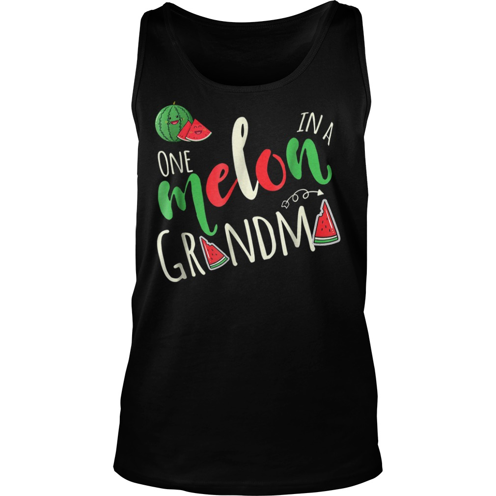 Premium One Melon In A Grandma T-Shirt Tank Top Unisex