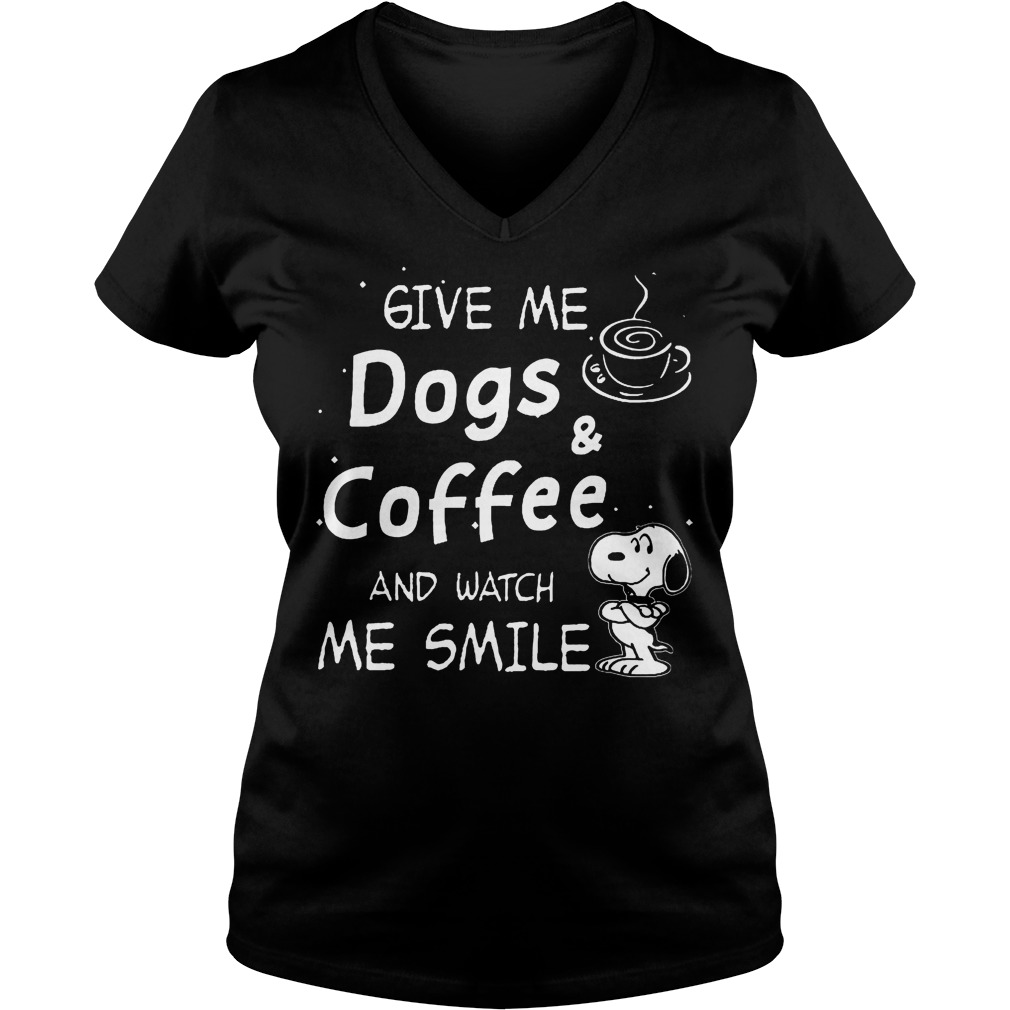 Premium Snoopy give me dogs & coffee and watch me smile shirt Ladies V-Neck