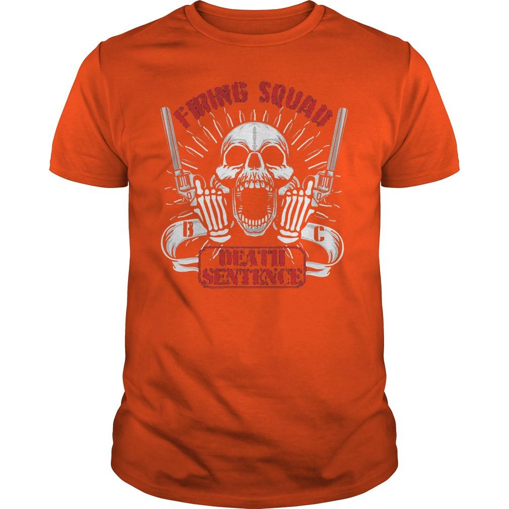 Bullet club firing squad death sentence Shirt