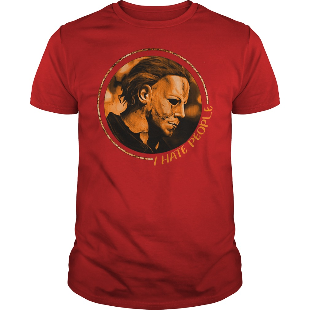 Camping Micheal Myers I Hate People Shirt