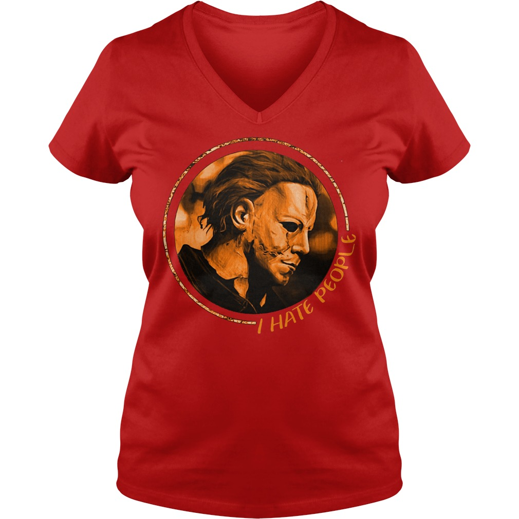 Camping Micheal Myers I Hate People Shirt Ladies V-Neck