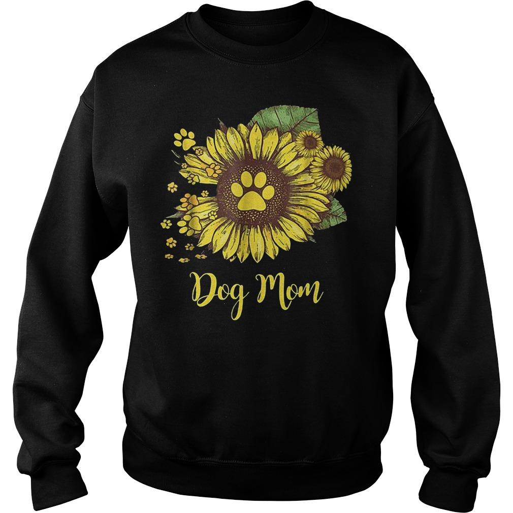 Dog mom sunflower shirt Sweatshirt Unisex
