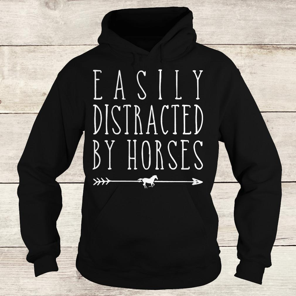 Best Price Easily distracted by horses shirt Hoodie