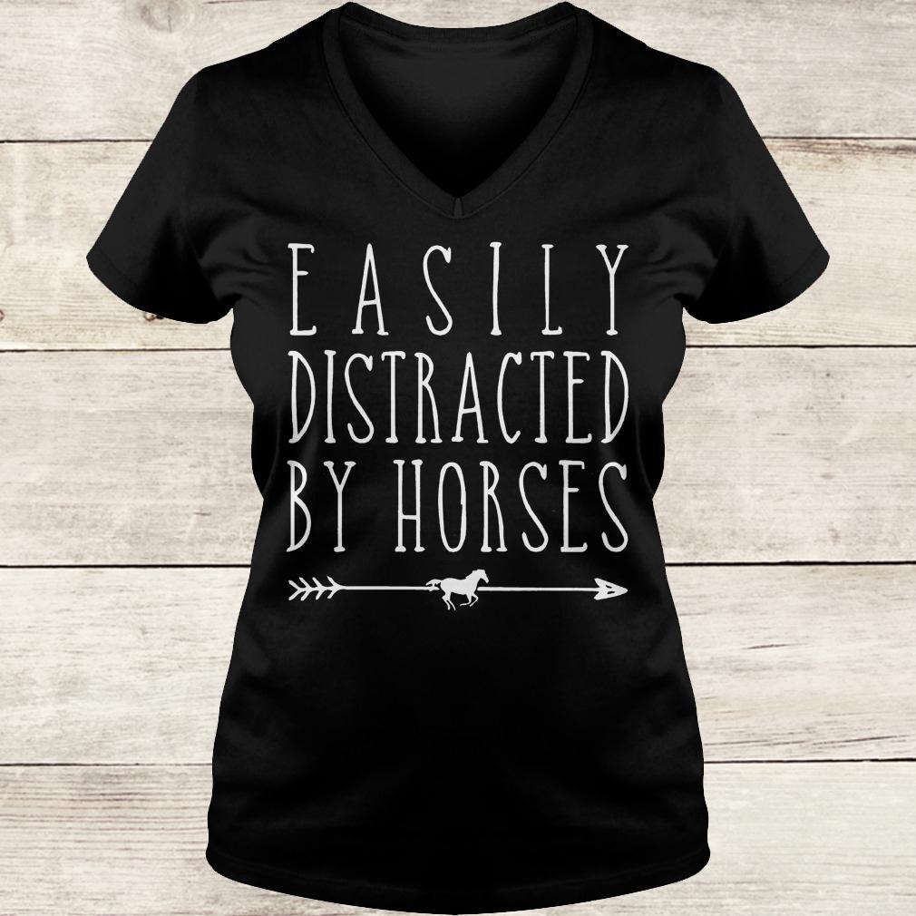 Best Price Easily distracted by horses shirt Ladies V-Neck