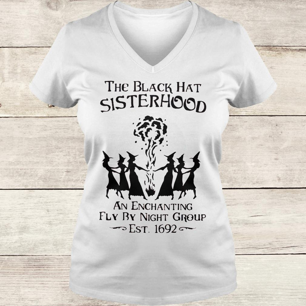 Best Price The black hat sisterhood an enchanting fly by night group est 1692 shirt Ladies V-Neck