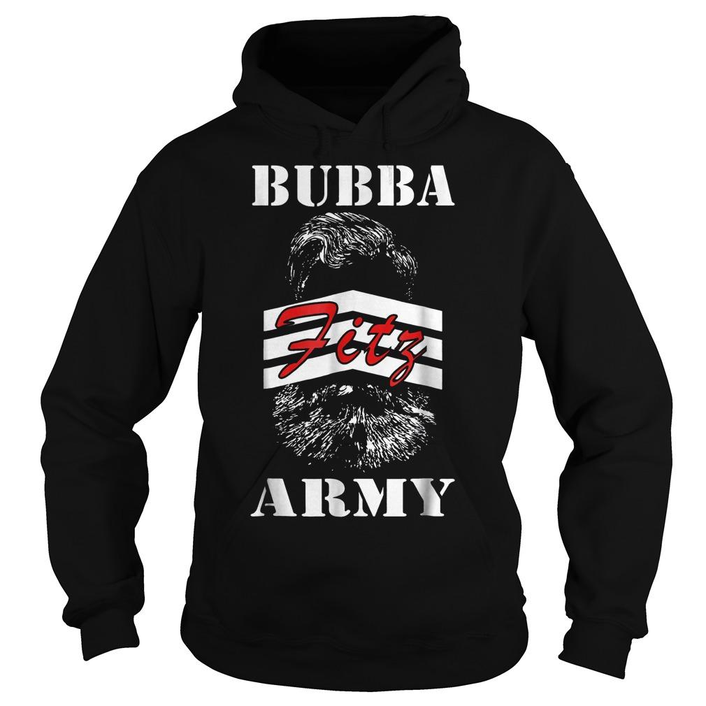 Bubba Army Fitz shirt Hoodie