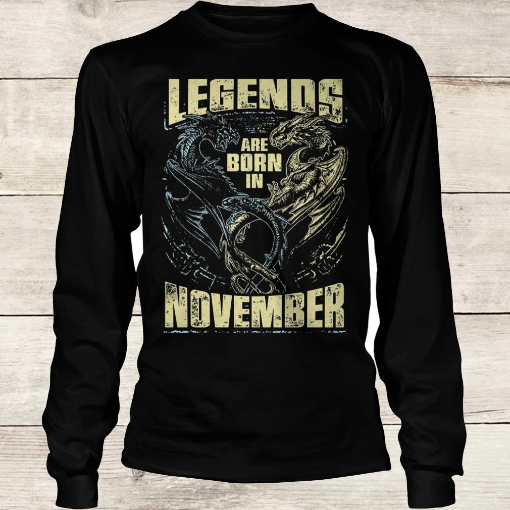Dagon legends are born in november Shirt Longsleeve Tee Unisex