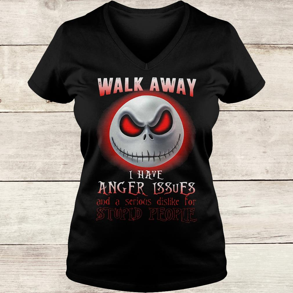 Jack Skellington walk away i have anger issues and a serious shirt Ladies V-Neck
