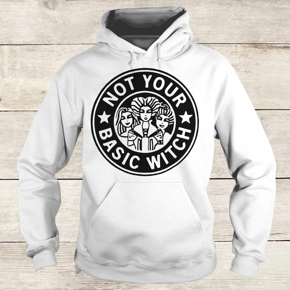 Official Hocus Pocus not your basic witch shirt Hoodie