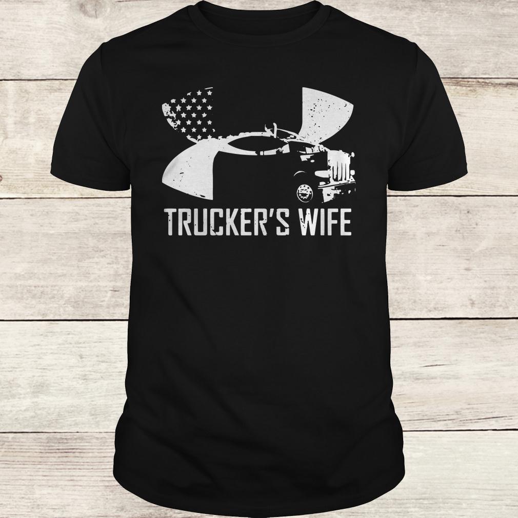 Original Under Armour Trucker's wife shirt Classic Guys / Unisex Tee