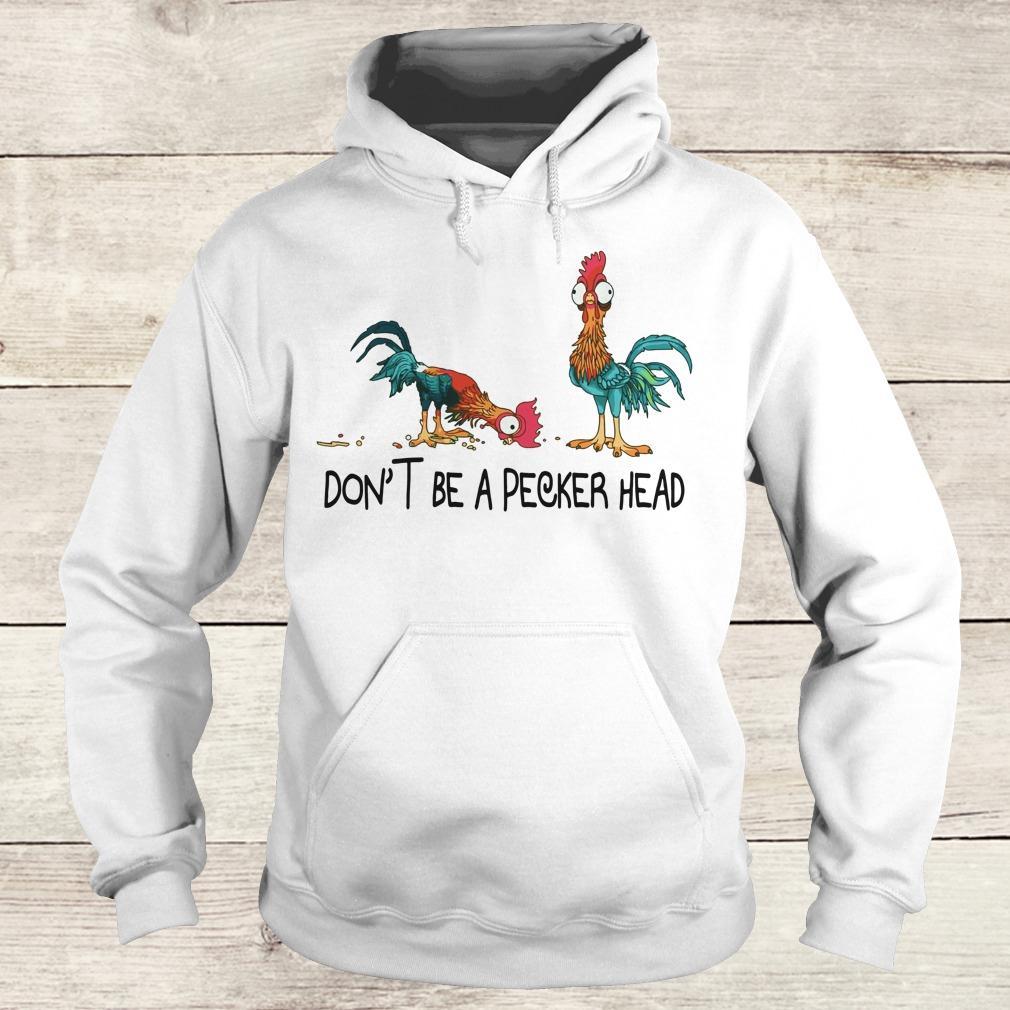 Premium Heihei don't be a pecker head shirt Hoodie