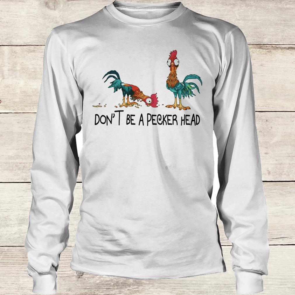 Premium Heihei don't be a pecker head shirt Longsleeve Tee Unisex