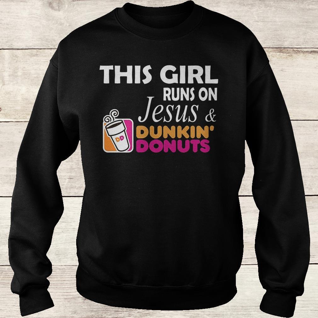 Premium This girl runs on Jesus and dunkin donuts shirt Sweatshirt Unisex
