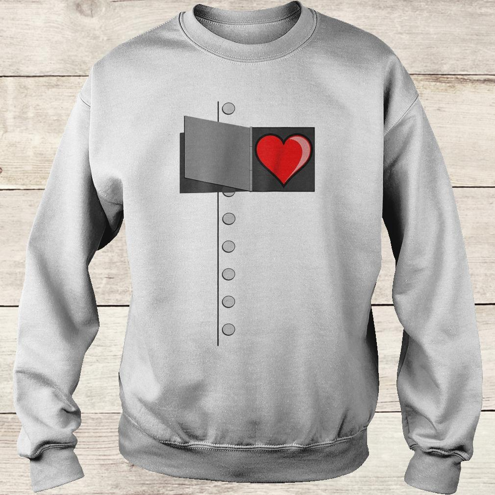 Tin man heart shirt Sweatshirt Unisex