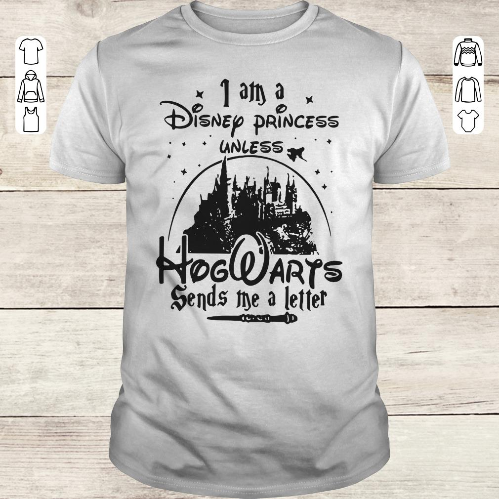 Awesome I am a Disney princess unless Hogwarts sends me a letter shirt Classic Guys / Unisex Tee