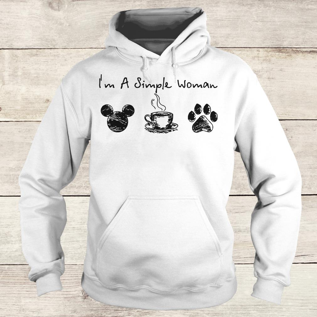 Best price I'm a simple woman I like Mickey Minnie Mouse Coffee and Dog shirt sweater Hoodie