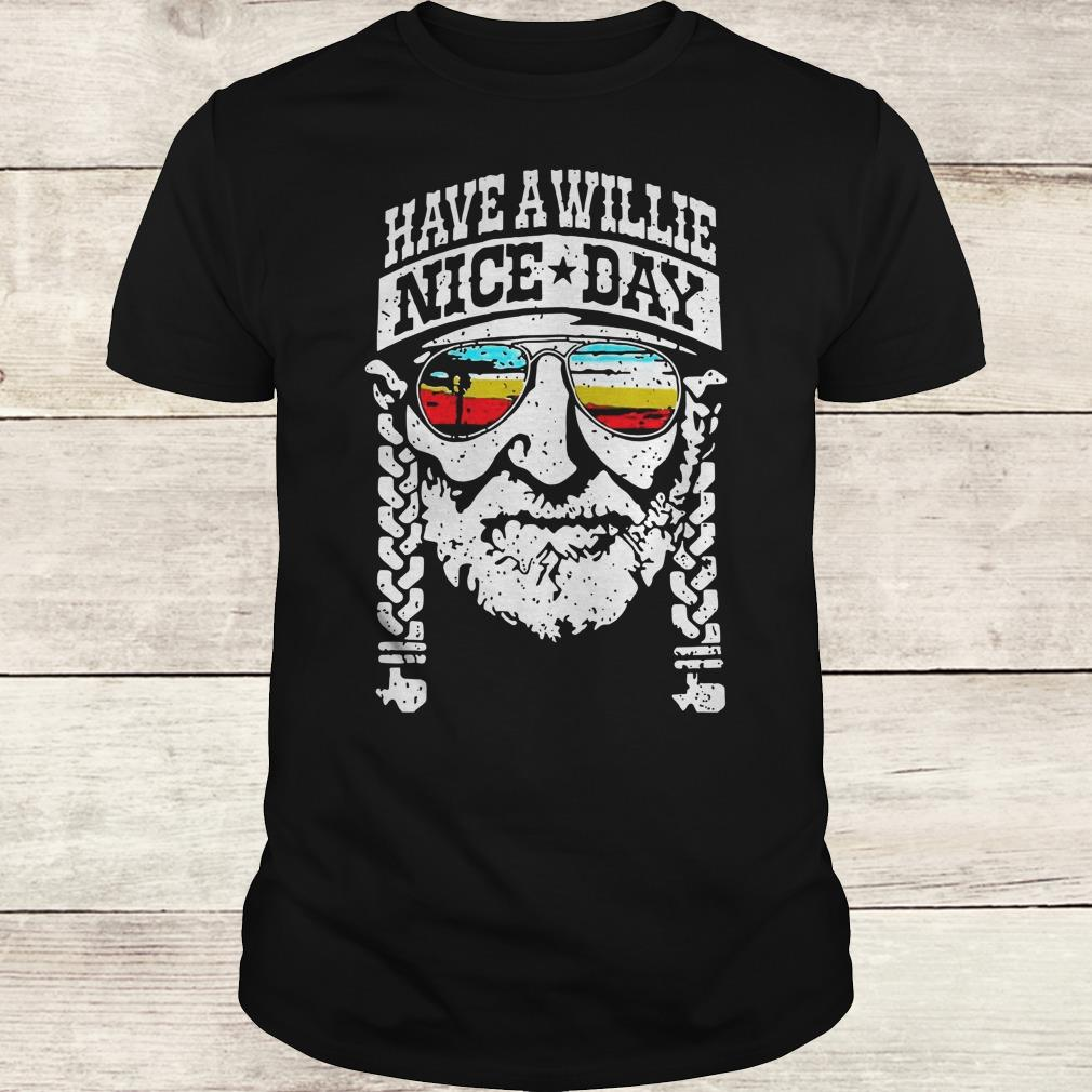 Funny Willie Nelson have a willie nice day shirt Classic Guys / Unisex Tee