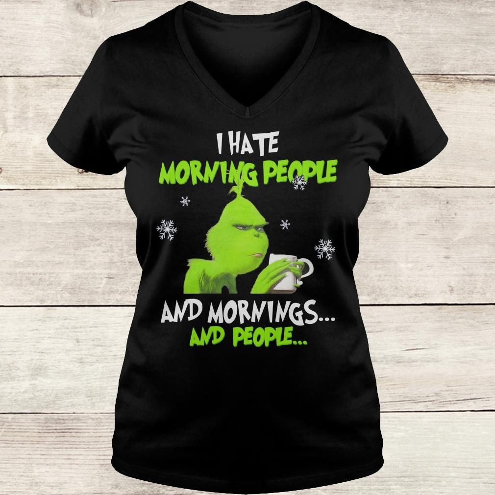 Nice Grinch I hate morning people and morning and people shirt Ladies V-Neck