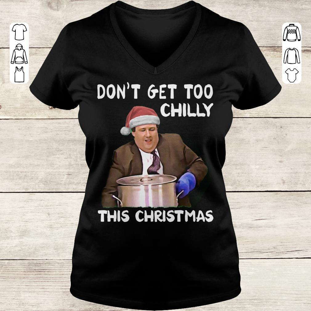 Nice The Office Don't get too chilly this christmas shirt sweatshirt Ladies V-Neck