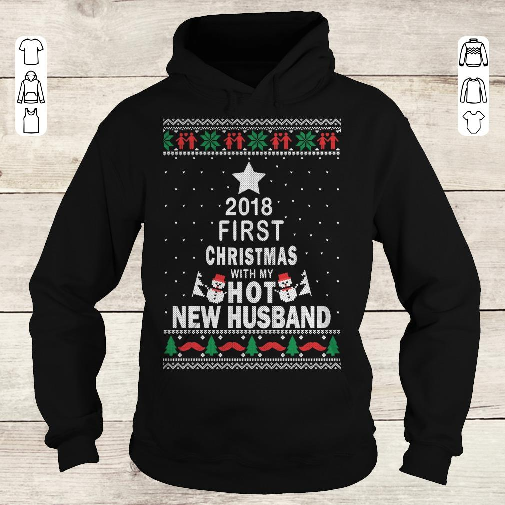 Official 2018 first christmas with my hot new husband shirt sweatshirt Hoodie