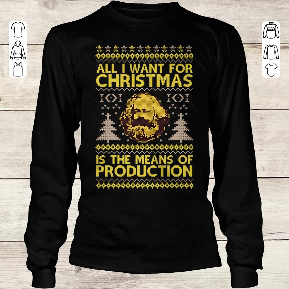 Official Karl Marx All i want for christmas is the means of production sweater shirt sweatshirt Longsleeve Tee Unisex