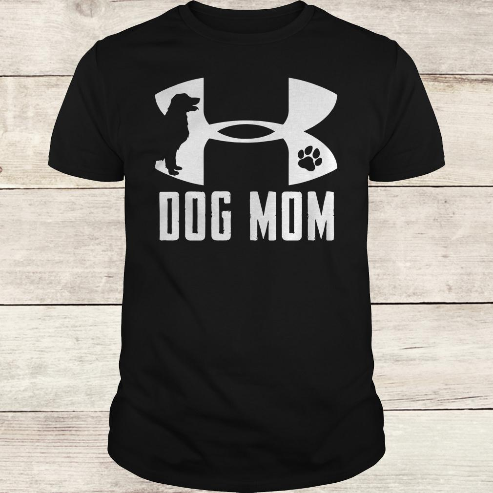 Original Under Armour Dog mom shirt Classic Guys / Unisex Tee