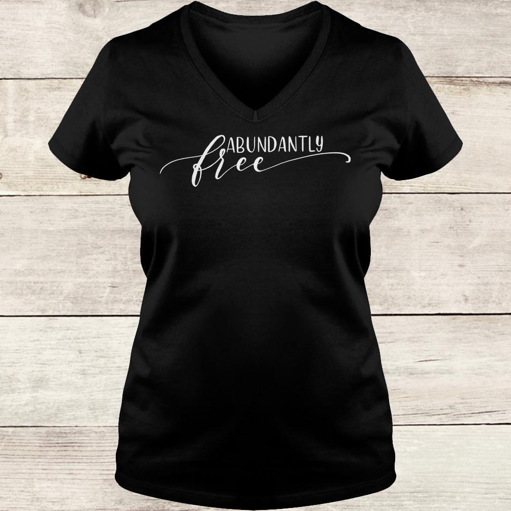 Premium Abundantly Free Ephesians shirt Ladies V-Neck