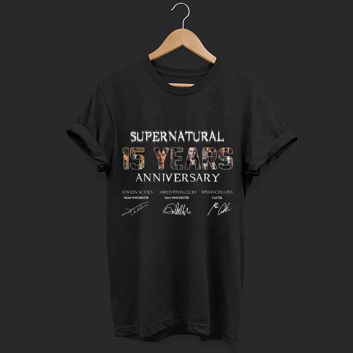 29e8f743652 Supernatural 15 Years Anniversary all signatures shirt, hoodie ...