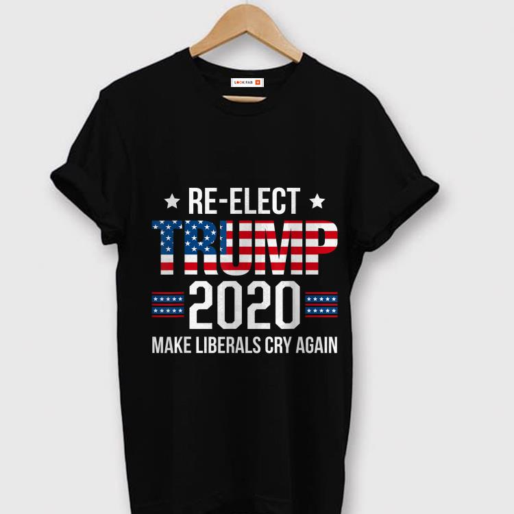 ad6040502 Donald trump Election 2020 Make Liberals Cry Again GOP American Flag shirt