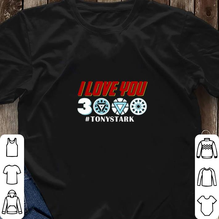 60460e946 Official Iron man I love you 3000 #TonyStark Marvel Avengers Endgame shirt